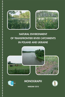 Natural environment of transfrontier river catchments in poland and ukraine