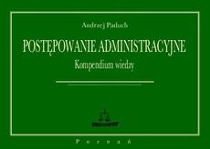 Postępowanie administracyjne Kompendium wiedzy