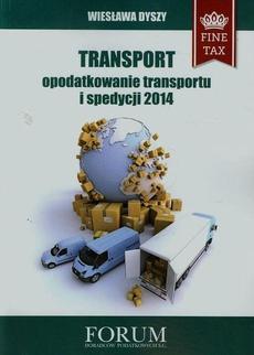 Transport opodatkowanie transportu i spedycji 2014