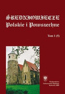 """""""Średniowiecze Polskie i Powszechne"""". T. 1 (5)"""