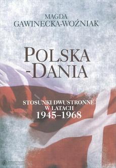 Polska-Dania. Stosunki dwustronne w latach 1945-1968