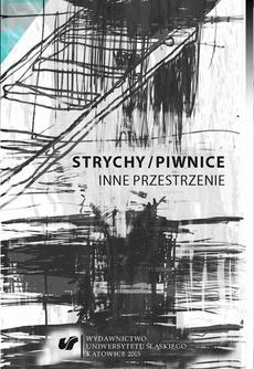 """Strychy/piwnice - 09 Własny pokój. Rola przestrzeni zamkniętych wopowiadaniu Doris Lessing """"Pokój nr19"""""""