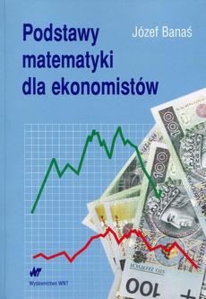Podstawy matematyki dla ekonomistów