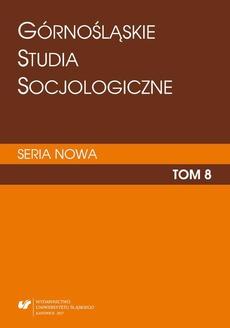 """""""Górnośląskie Studia Socjologiczne. Seria Nowa"""". T. 8"""