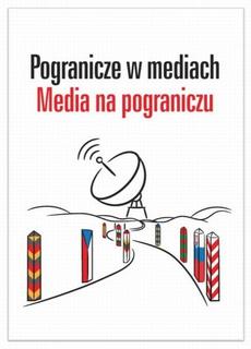 Pogranicze w mediach