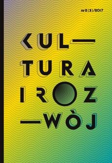 Kultura i Rozwój 2(3)/2017