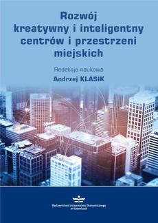Rozwój kreatywny i inteligentny centrów i przestrzeni miejskich