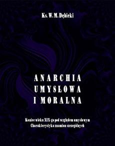 Anarchia umysłowa i moralna. Koniec wieku XIX pod względem umysłowym. Charakterystyka znamion szczególnych