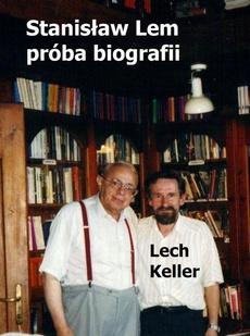 Stanisław Lem – próba biografii
