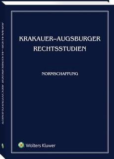 Krakauer-Augsburger Rechtsstudien. Normschaffung