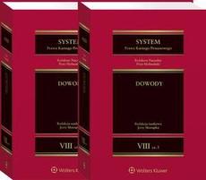 System Prawa Karnego Procesowego. Tom VIII. Dowody. Część 3 i 4