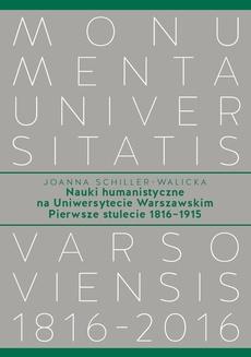 Nauki humanistyczne na Uniwersytecie Warszawskim. Tom 1