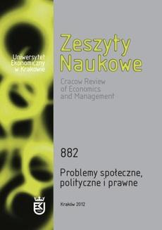 Zeszyty Naukowe Uniwersytetu Ekonomicznego w Krakowie, nr 882. Problemy społeczne, polityczne i prawne