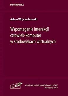 Wspomaganie interakcji człowiek-komputer w środowiskach wirtualnych