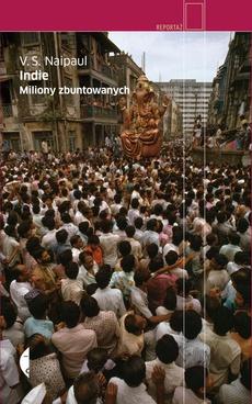 Indie. Miliony zbuntowanych