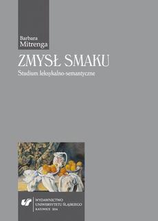 Zmysł smaku - 07 Rozdz.7. Zjawisko synestezji w języku polskim; Zakończenie; Wykaz skrótów źródłowych; Literatura