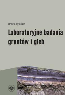 Laboratoryjne badania gruntów i gleb (wydanie 2)