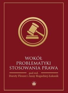 Wokół problematyki stosowania prawa - Adam Lityński: Lex retro agit w ustawodawstwie karnym Polski po II wojnie