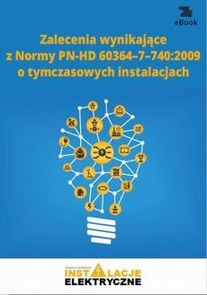Zalecenia wynikające z normy PN-HD 60364-7-740:2009 o tymczasowych instalacjach