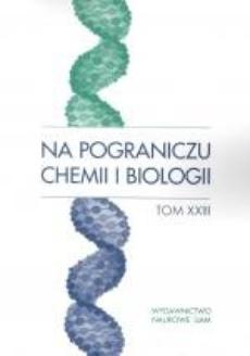 Na pograniczu chemii i biologii, t. 23