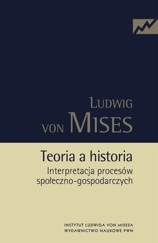 Teoria a historia. Interpretacja procesów społeczno-gospodarczych
