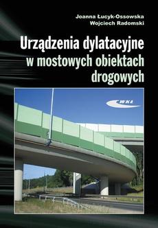 Urządzenia dylatacyjne w mostowych obiektach drogowych