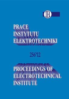 Prace Instytutu Elektrotechniki, zeszyt 256