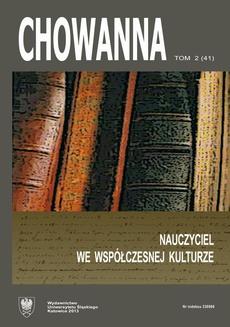 """""""Chowanna"""" 2013. R. 56(70). T. 2 (41): Nauczyciel we współczesnej kulturze - 12 Narracje towarzyszące — interpretujące oraz wychowawcze w procesie biblioterapeutycznym"""