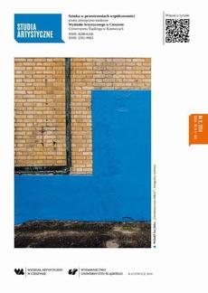 Studia Artystyczne. Nr 2: Sztuka w przestrzeniach współczesności - 15 Dodatek: Wybrane prace pedagogów Instytutu Sztuki