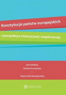 Konstytucje państw europejskich z perspektyw historycznej i współczesnej