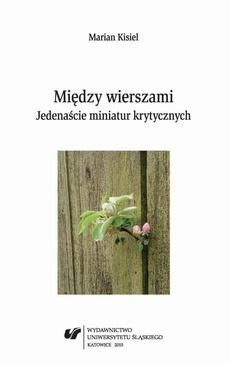 """Między wierszami - 05 """"Utracone"""" i """"odzyskane"""". O dwóch wierszach Floriana Śmiei"""
