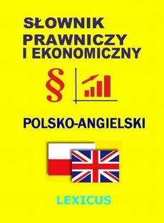 Słownik prawniczy i ekonomiczny polsko-angielski