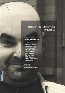 """""""Śląskie Studia Polonistyczne"""" 2015, nr 2 (7): Rozprawy i artykuły: Ojciec, nasz bliźni. Prezentacje: Edward Pasewicz - 11 Ucieczka od psychoanalizy"""