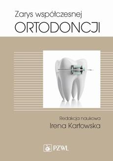 Zarys współczesnej ortodoncji