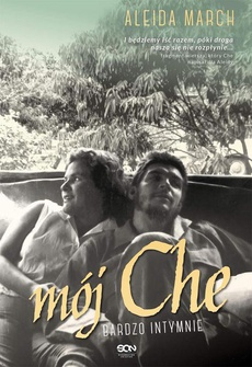 Mój Che. Bardzo intymnie