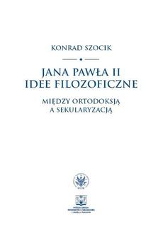 Jana Pawła II idee filozoficzne