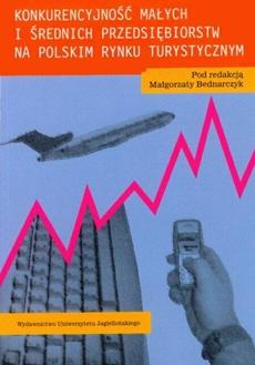 Konkurencyjność małych i średnich przedsiębiorstw na polskim rynku turystycznym
