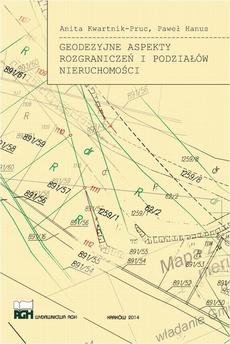 Geodezyjne aspekty rozgraniczeń i podziałów nieruchomości