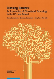 Crossing Borders: An Exploration of Educational Technology in the U.S. and Poland
