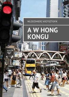 A w Hong Kongu