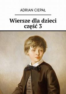 Wiersze dla dzieci. Część 3
