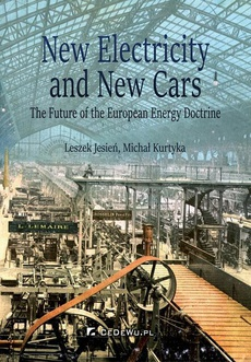 New Electricity and New Cars. The Future of the European Energy Doctrine