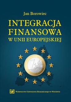 Integracja finansowa w Unii Europejskiej