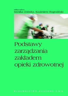 Podstawy zarządzania zakładem opieki zdrowotnej