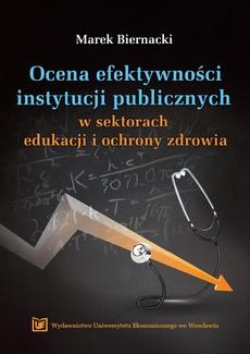 Ocena efektywności instytucji publicznych w sektorach edukacji i ochrony zdrowia
