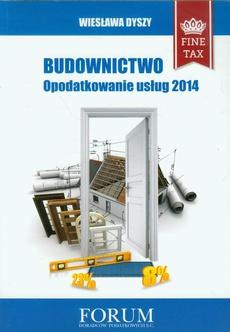 Budownictwo opodatkowanie usług 2014