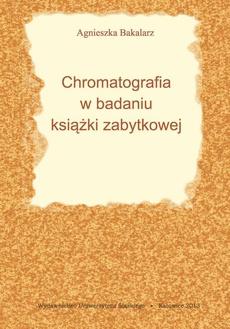 Chromatografia w badaniu książki zabytkowej