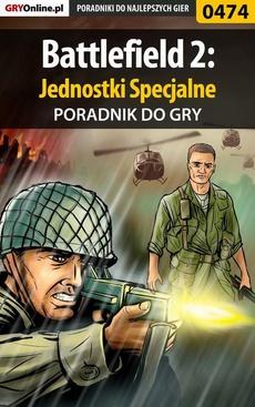 Battlefield 2: Jednostki Specjalne - poradnik do gry