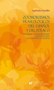 Zoomorfismos fraseológicos del español y del polaco: un estudio contrastivo desde el punto de vista de la lingüística cultural - 13 Conclusiones; Bibliografía