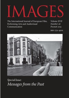 IMAGES The International Journal of European Film, Performing Arts and Audiovisual Communication vol. XVII nr 26/2015